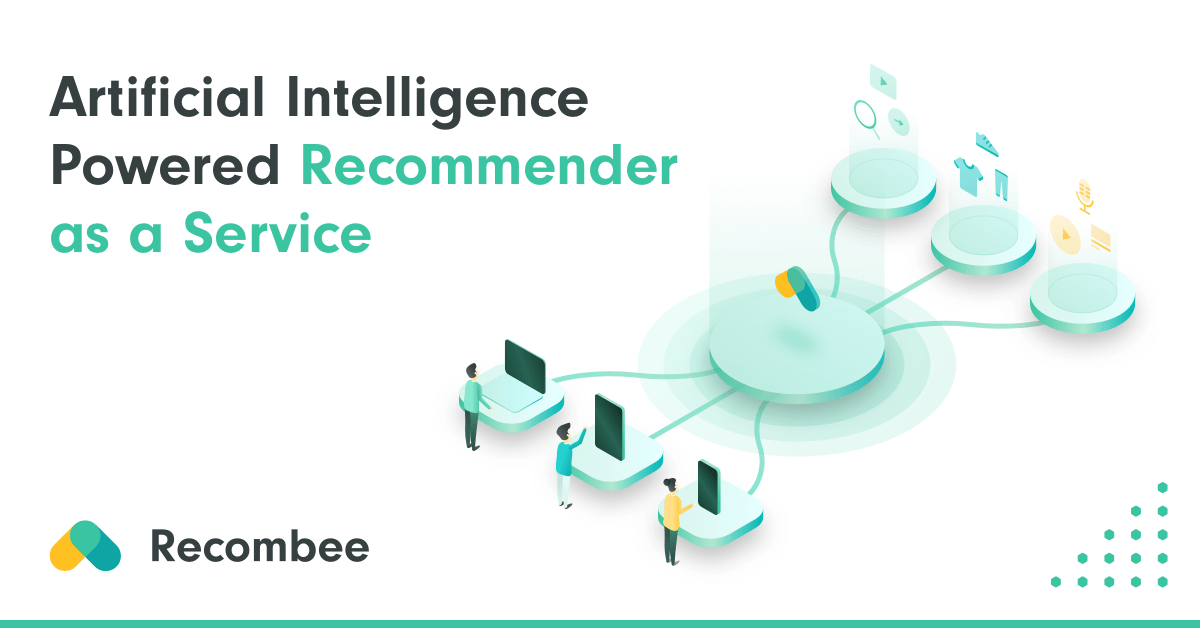 Artificial Intelligence Powered Recommender as a Service | Recombee